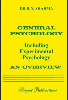 OVERVIEW OF GENERAL PSYCHOLOGY (INCLUDING EXPERIMENTAL PSYCHOLOGY)
