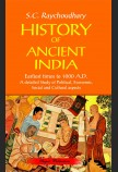 HISTORY OF ANCIENT INDIA: (FROM EARLIEST TIMES TO 1000 A. D.)