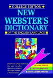 NEW WEBSTER'S DICTIONARY OF THE ENGLISH LANGUAGE - COLLEGE EDITION