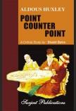 ALDOUS HUXLEY: POINT COUNTER POINT
