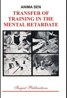 TRANSFER OF TRAINING FOR THE MENTAL RETARDATE