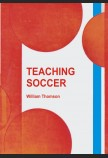 TEACHING SOCCER