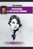 EPICOENE, OR THE SILENT WOMAN