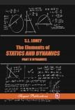 The Elements Of Statics And Dynamics Part II: Dynamics