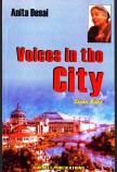ANITA DESAI: VOICES IN THE CITY