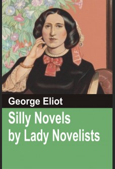 SILLY NOVELS BY LADY NOVELISTS: With An Introduction by SHAKTI BATRA