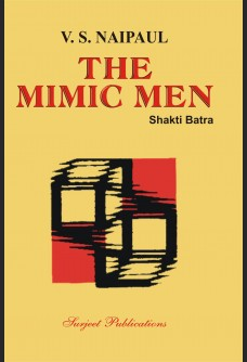 V. S. NAIPAUL: THE MIMIC MEN